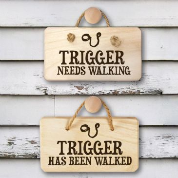 Personalised Dog Needs Walking Wooden Sign